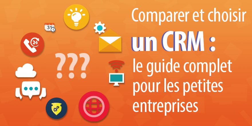 choisir crm comparer pme guide